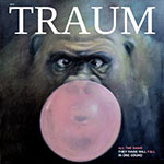 Traum - All The Dams They Raise, Will Fall In One Sound